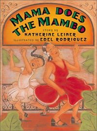 Katherine Leiner - Mama Does The Mambo